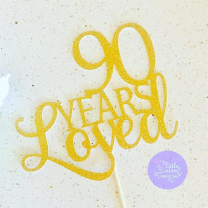 Years Loved Cake Topper