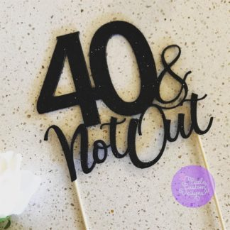 40 Not Out Cake Topper