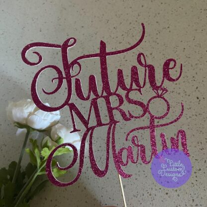 Future Mrs with name Cake Topper